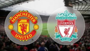 Football Tips Manchester United vs Liverpool