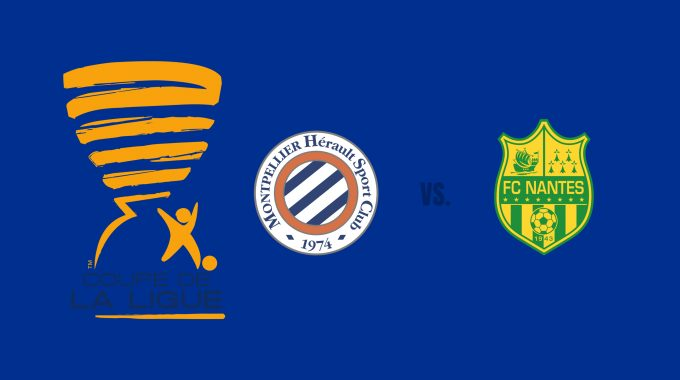 Montpellier vs Nantes  Football Tips 30/10/2018