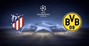 Atlético Madrid vs Borussia Dortmund Champions League