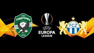 Ludogorets vs Zurich Europa League